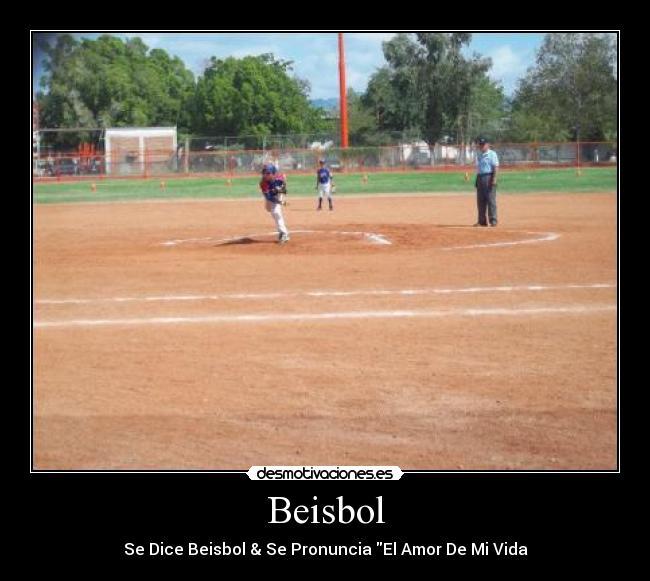 Carteles Amo Beisbol Desmotivaciones