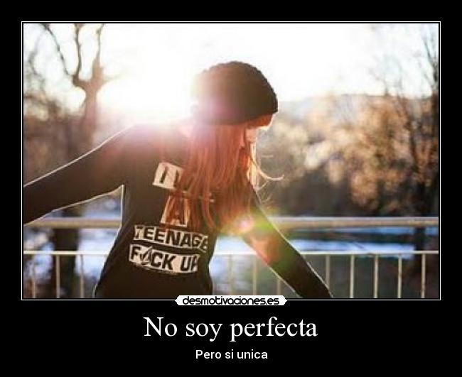No Soy Perfecta Desmotivaciones