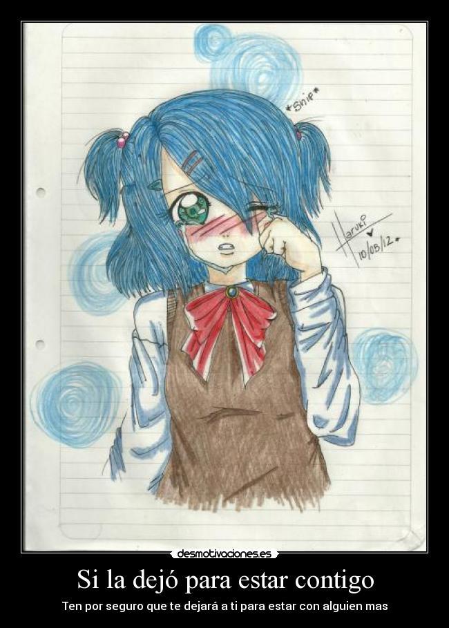 Carteles Anime Enganos Mentiras Triste Llorando Mujer Amor Dibujo Colegio Desmotivaciones