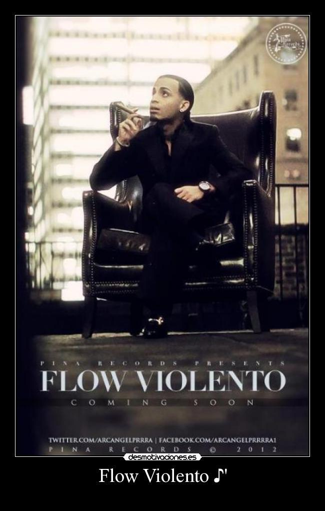 Flow Violento Desmotivaciones