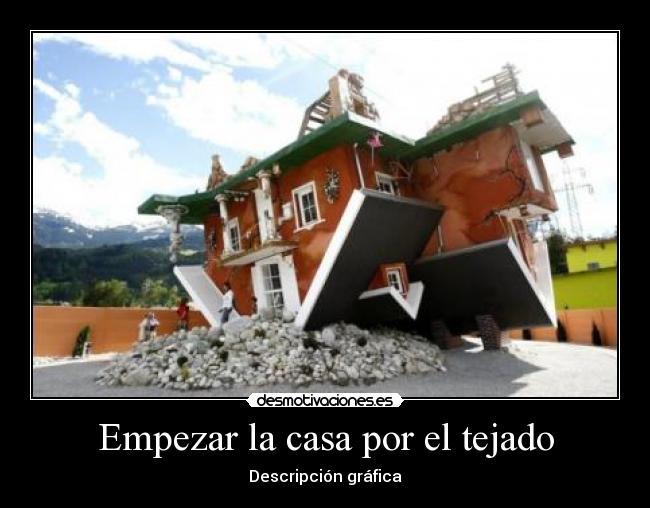 La casa en el tejado y a empezar la casa por el tejado trasera m padrn y jairus la casa por el - La casa en el tejado ...