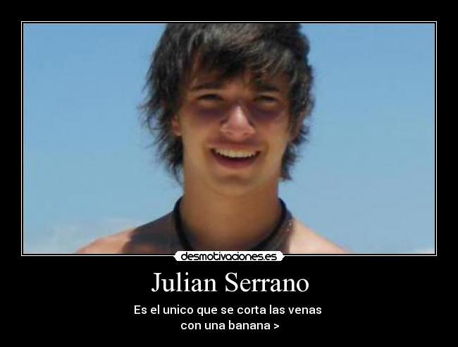 Julian Serrano - desmotivacio ... from desmotivaciones.es