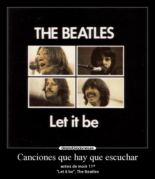 Canciones que hay que escuchar - antes de morir 11º Let it be, The Beatles