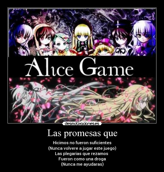 carteles promesas hurricane seconds mars alice game rozen maiden desmotivaciones