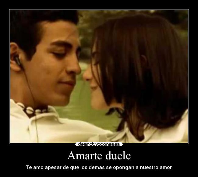 amarte duele pelicula download free