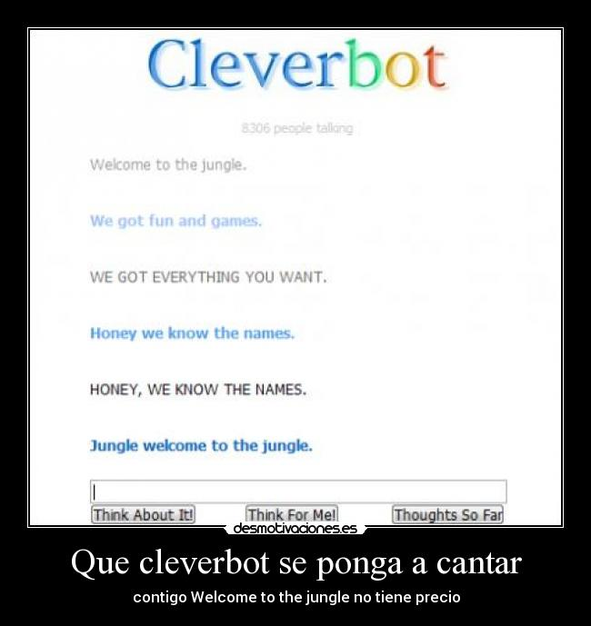 carteles cleverbot welcome the jungle guns roses cantar desmotivaciones