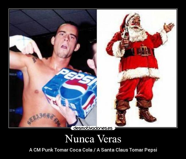 Carteles Punk Cmpunk Wwe Straight Edge Santa Claus Pepsi Coca Cola Wwe