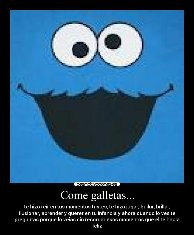 Come galletas
