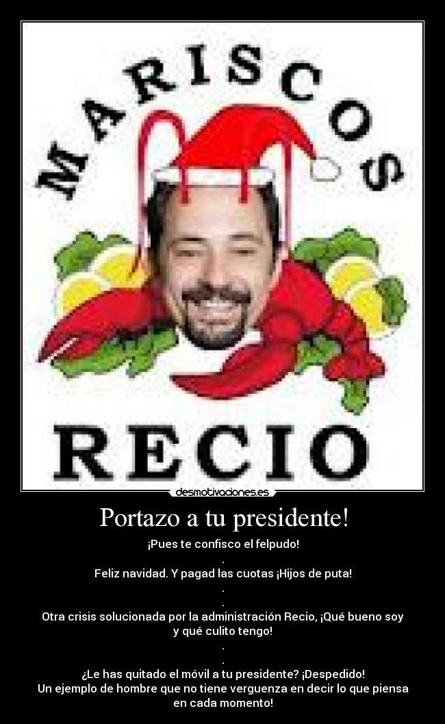 Feliz Navidad Antonio Recio.Portazo A Tu Presidente Desmotivaciones