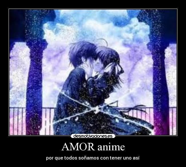 Carteles Amor Anime Anime Amor Desmotivaciones