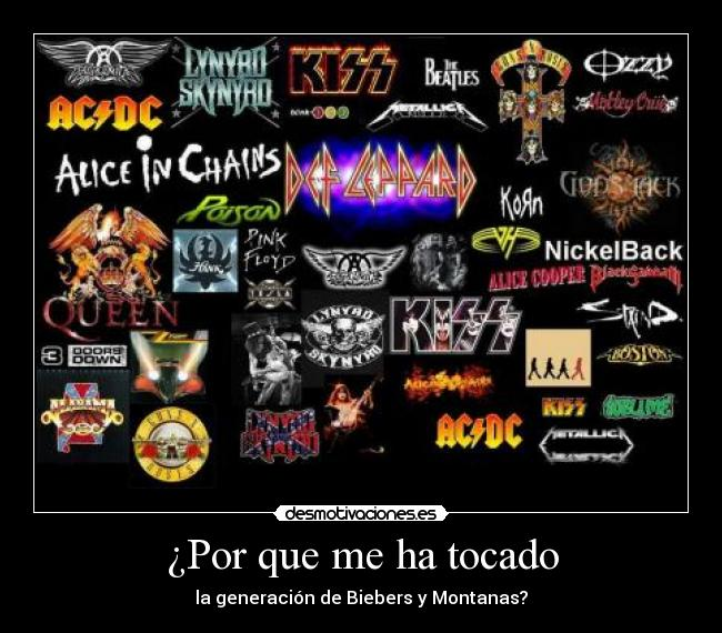 carteles rock roll acdc gnr kiss queen metallica the beatles metal asco generacion aerosmith ozzy desmotivaciones