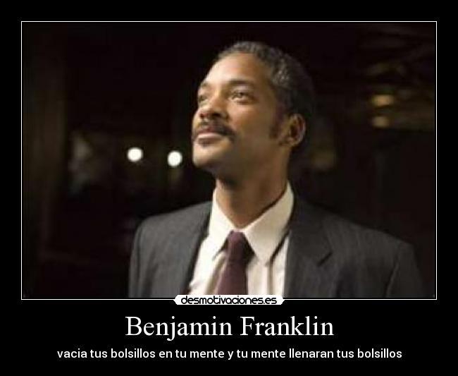 Benjamin Franklin Desmotivaciones