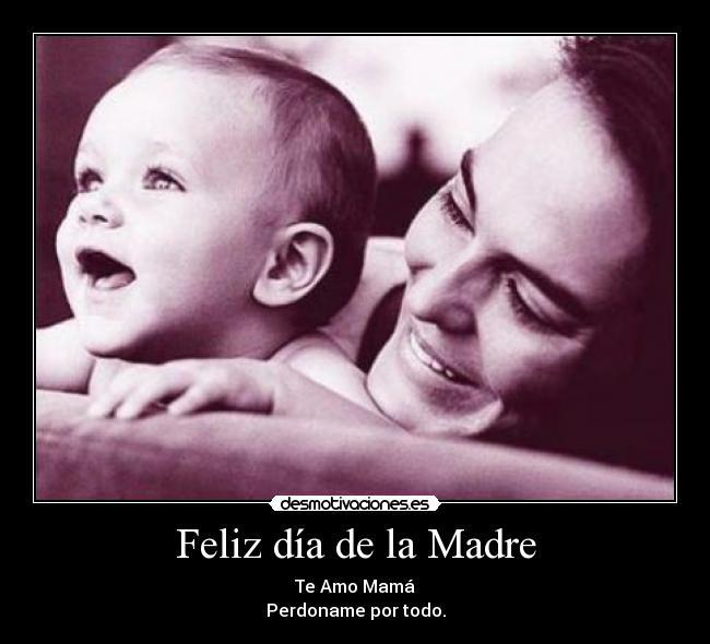 Feliz día de la Madre | Desmotivaciones