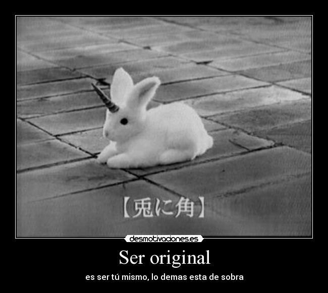 Ser Original Desmotivaciones