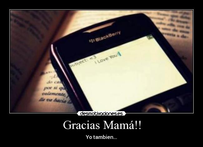 Gracias Mam!! - Yo tambien...