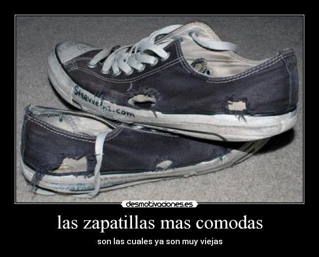 Mas Zapatillas Las ComodasDesmotivaciones Zapatillas Las ComodasDesmotivaciones Mas cL35A4qRj