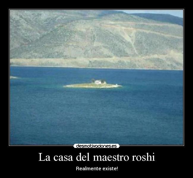 La casa del maestro roshi desmotivaciones - La casa del maestro ...