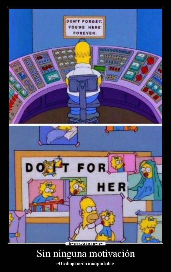 carteles homer for her cartelasesino desmotivaciones