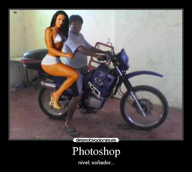 Photoshop - nivel: soñador...