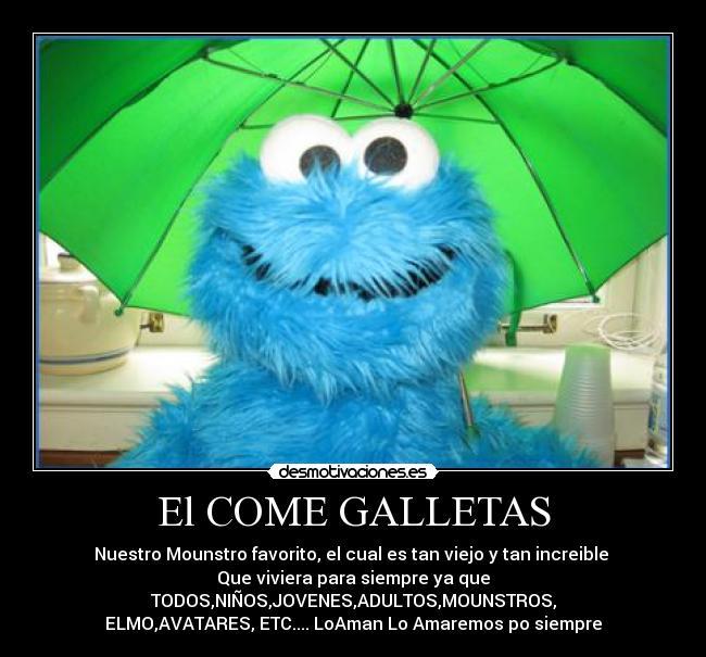 El COME GALLETAS | Desmotivaciones