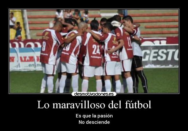 Del Futbol Motivaciones Futbol Motivacion Aficion