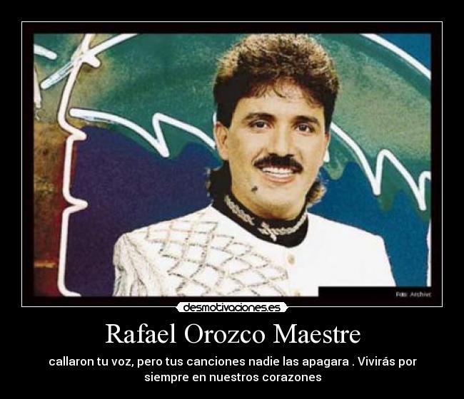 Rafael Orozco Maestre | Desmotivaciones