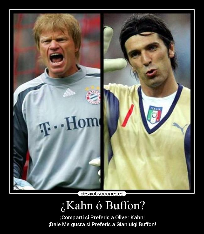 oliver kahn vs buffon