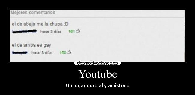 Youtube - Un lugar cordial y amistoso