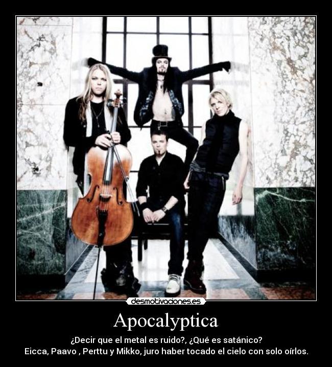Apocalyptica desmotivaciones for Casa piscitelli musica clasica