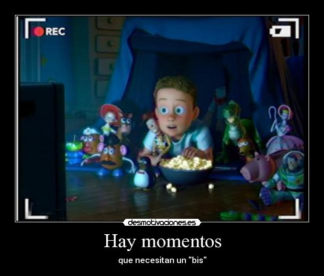 Hay momentos - que necesitan un bis