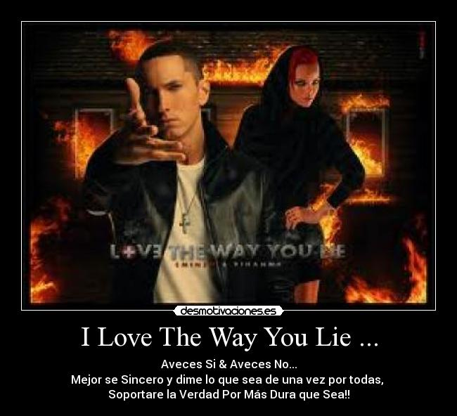 the way i lie (45 mb) stream song love the way you lie (part ii) by barbados artist rihanna ft eminem on dawn foxes - musicdawnfoxescom.