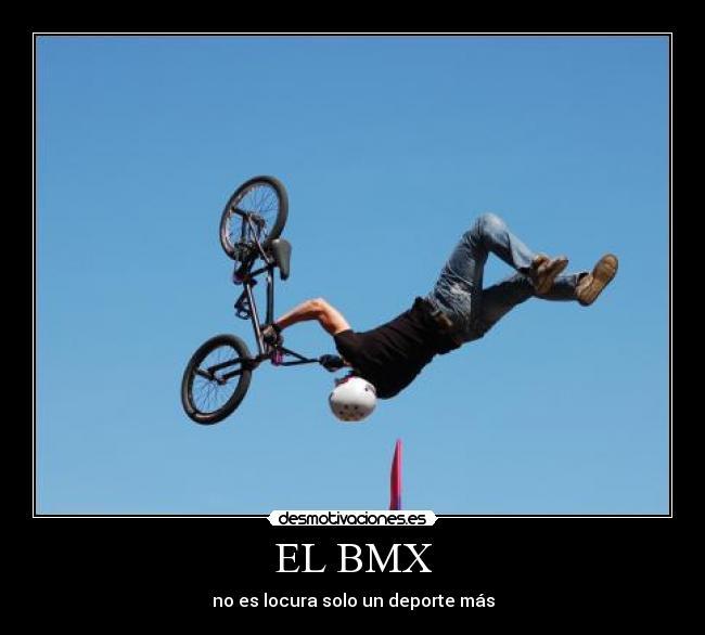 EL BMX | Desmotivaciones