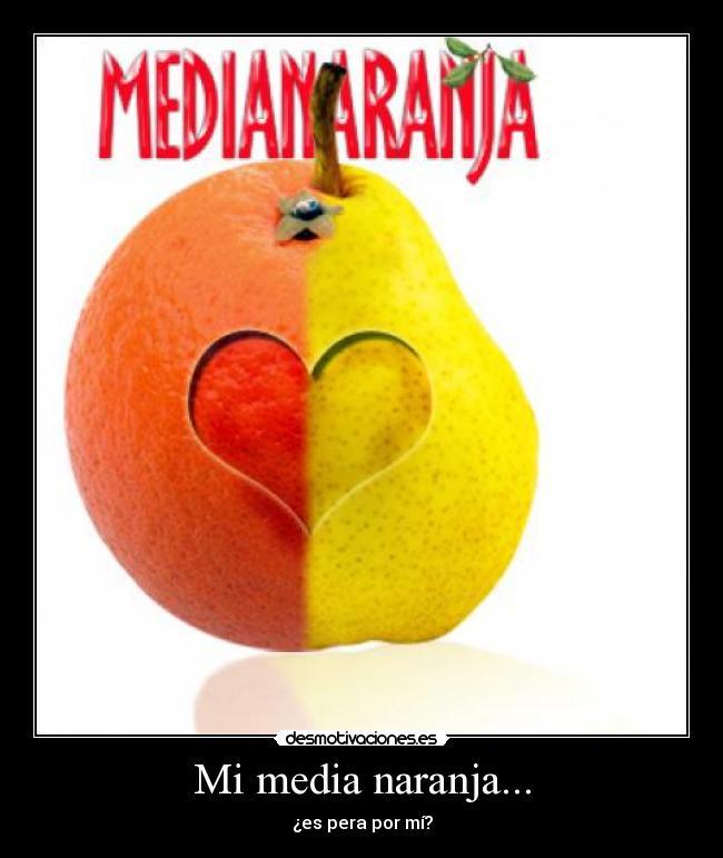 Mi-media-naranja...