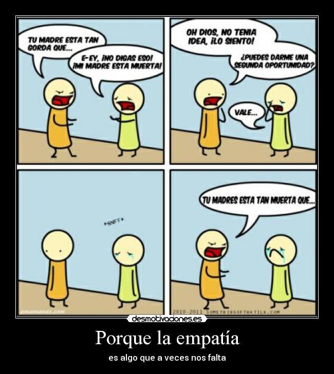 Empatía... - Taringa!