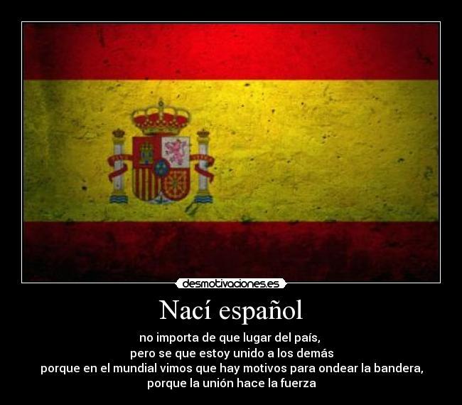 Nací Español Desmotivaciones