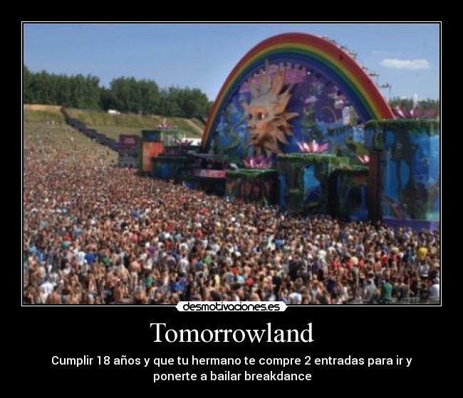 Tomorrowland Desmotivaciones