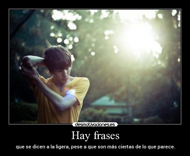 Hay frases -