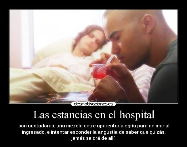 Las estancias en el hospital -