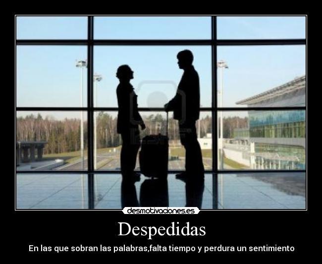 carteles aeropuerto momentos interminables inolvidables que pueden ...: desmotivaciones.es/5550712/despedidas