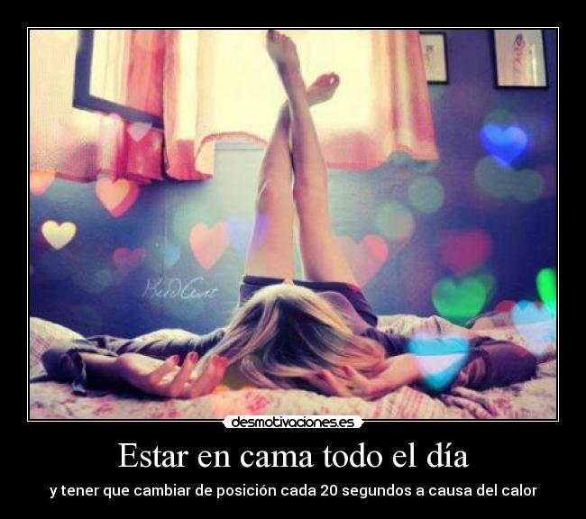 carteles calor cama dreamcatcher200911 miss you and bed misses you too desmotivaciones