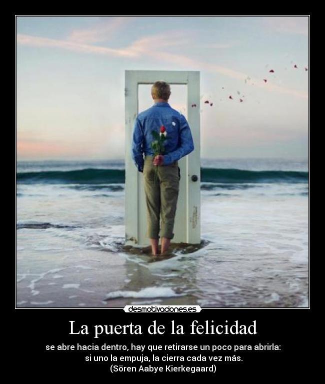 Los ingredientes de la vida la puerta del alma abre for Puertas que abren hacia afuera