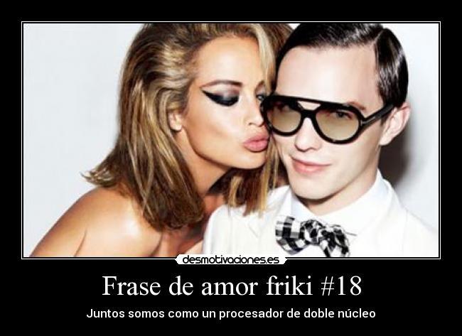 Frase De Amor Friki 18 Desmotivaciones