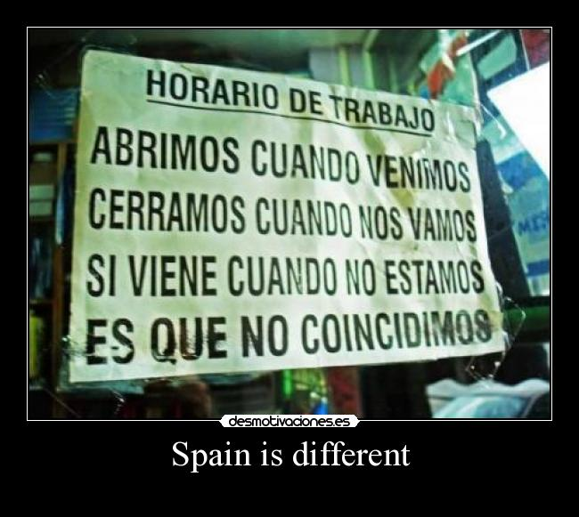 Spain is different -