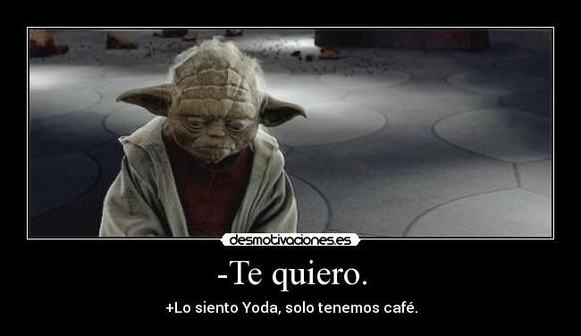 Desmotivaciones Yoda