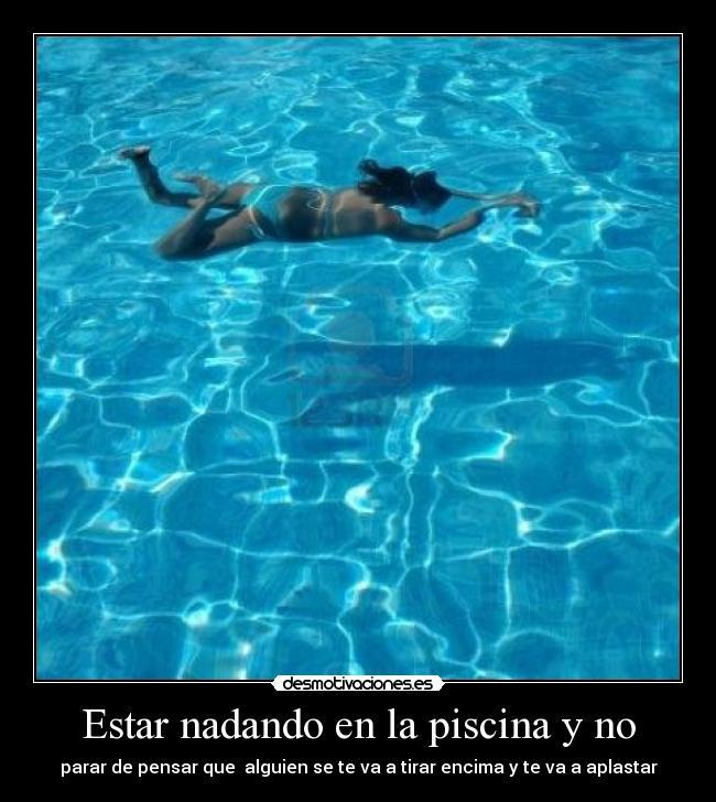 Estar Nadando En La Piscina Y No Desmotivaciones