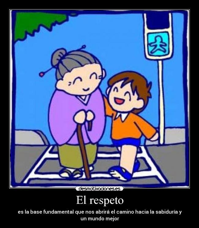 Imagenes sobre el valor del respeto para niños - Imagui