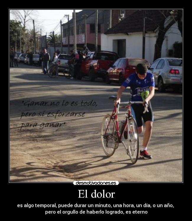 carteles dolor dolor orgullo ciclismo maratonismo duatlon triatlon temporal desmotivaciones