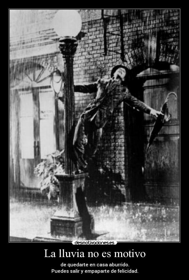 La Lluvia No Es Motivo Desmotivaciones