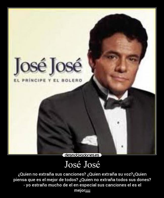 José José Desmotivaciones