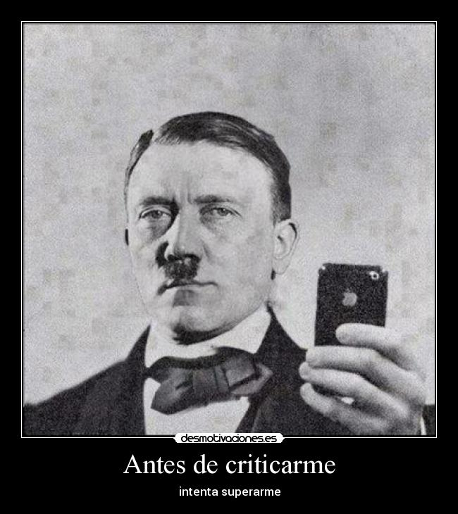 Antes de criticarme - intenta superarme